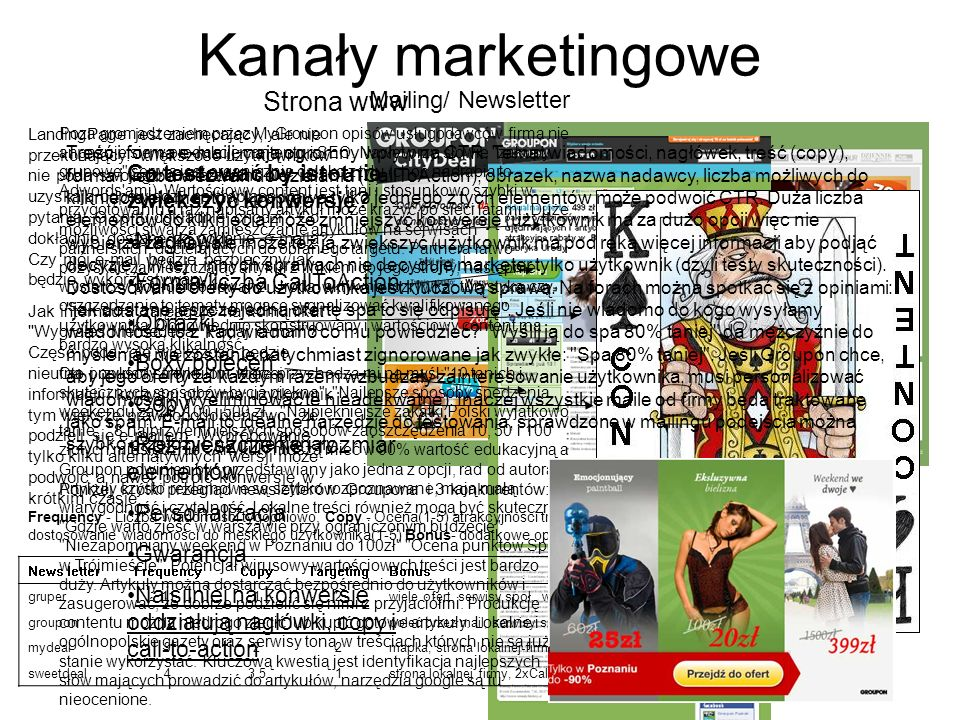 Kanały marketingowe Strona www Mailing/ Newsletter