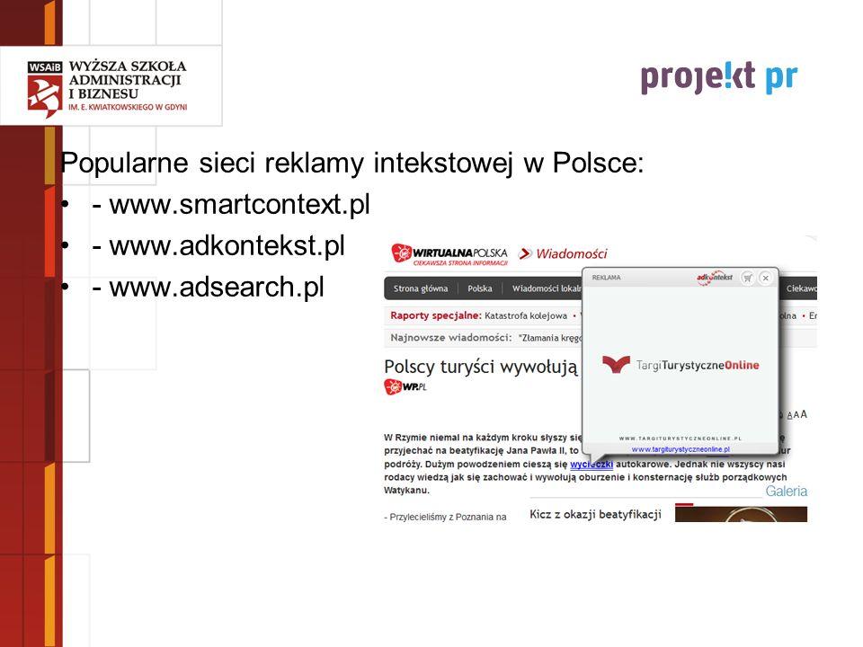 Popularne sieci reklamy intekstowej w Polsce: