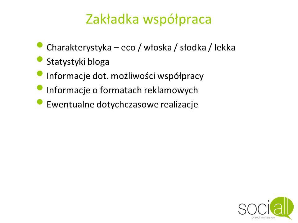 Zakładka współpraca Charakterystyka – eco / włoska / słodka / lekka