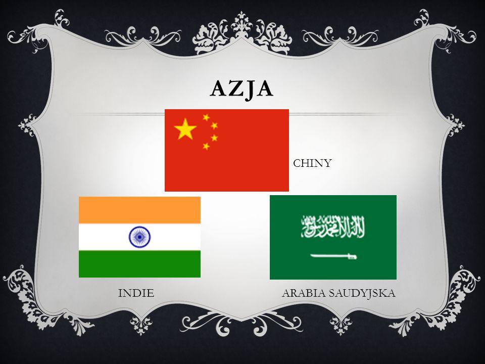 AZJA CHINY INDIE ARABIA SAUDYJSKA