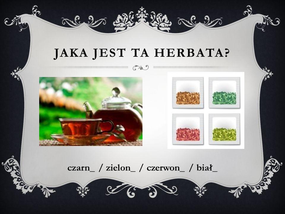 czarn_ / zielon_ / czerwon_ / biał_