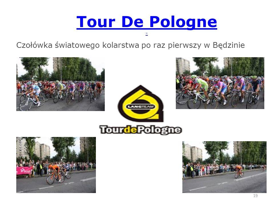 Tour De Pologne - Czołówka światowego kolarstwa po raz pierwszy w Będzinie