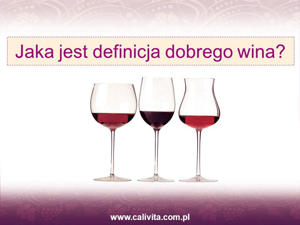 Jaka jest definicja dobrego wina