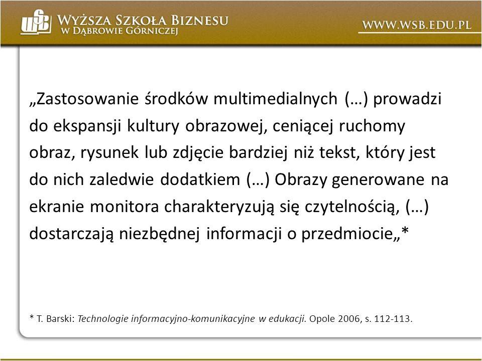 """""""Zastosowanie środków multimedialnych (…) prowadzi"""