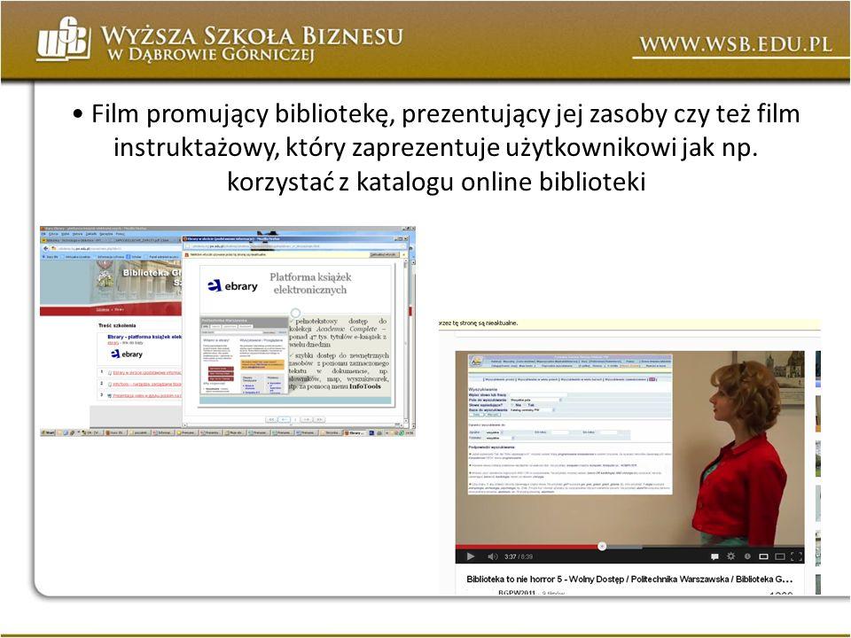 Film promujący bibliotekę, prezentujący jej zasoby czy też film instruktażowy, który zaprezentuje użytkownikowi jak np.