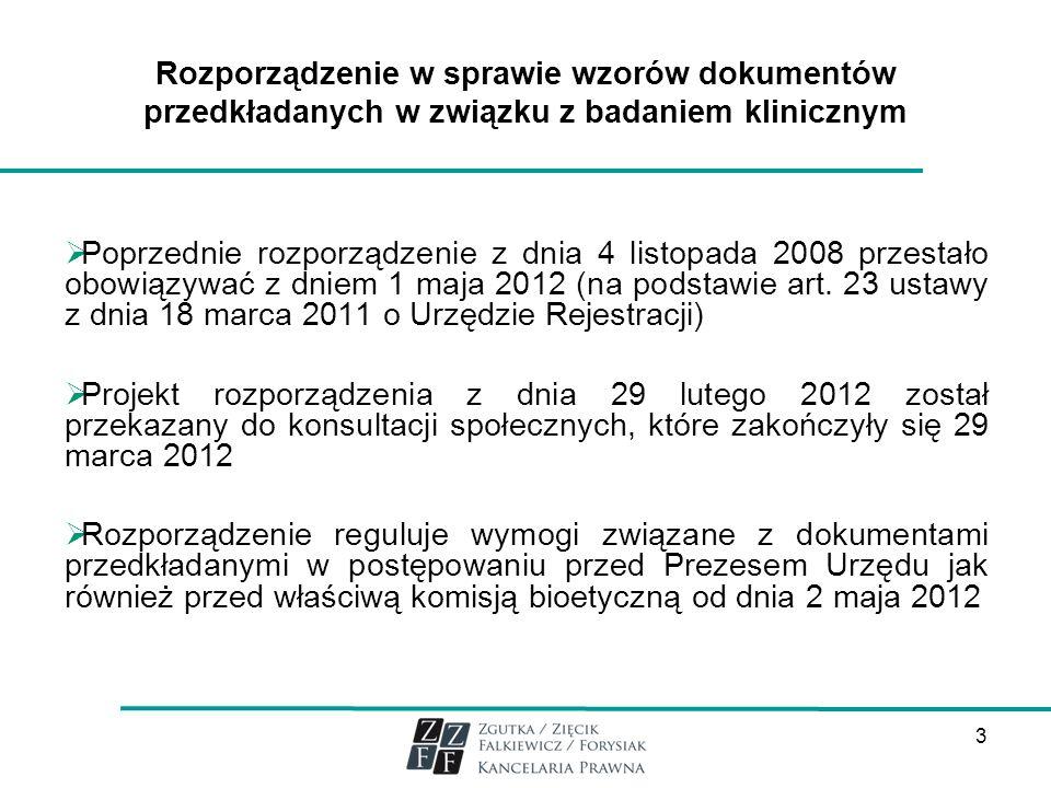 Rozporządzenie w sprawie wzorów dokumentów przedkładanych w związku z badaniem klinicznym
