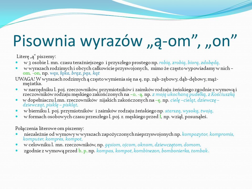 """Pisownia wyrazów """"ą-om , """"on"""