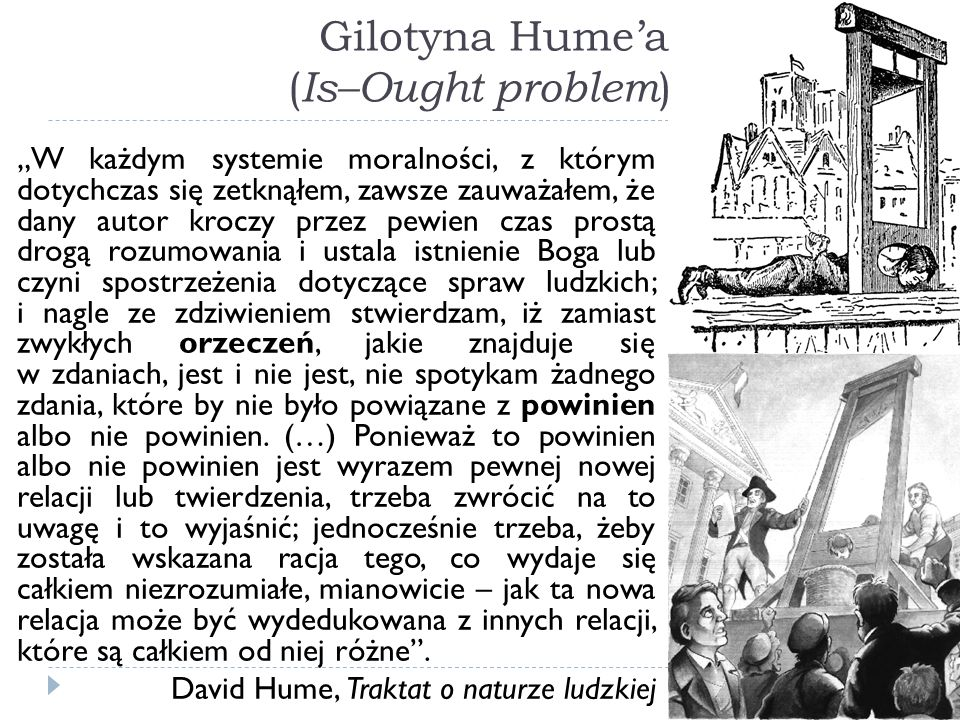 Gilotyna Hume'a (Is–Ought problem)