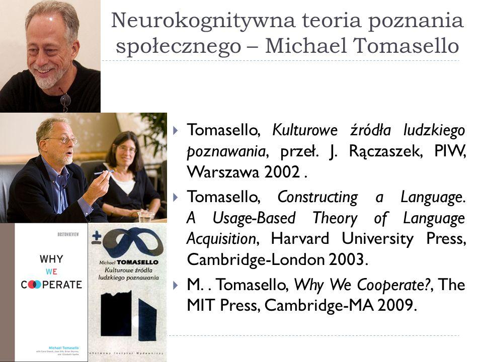 Neurokognitywna teoria poznania społecznego – Michael Tomasello