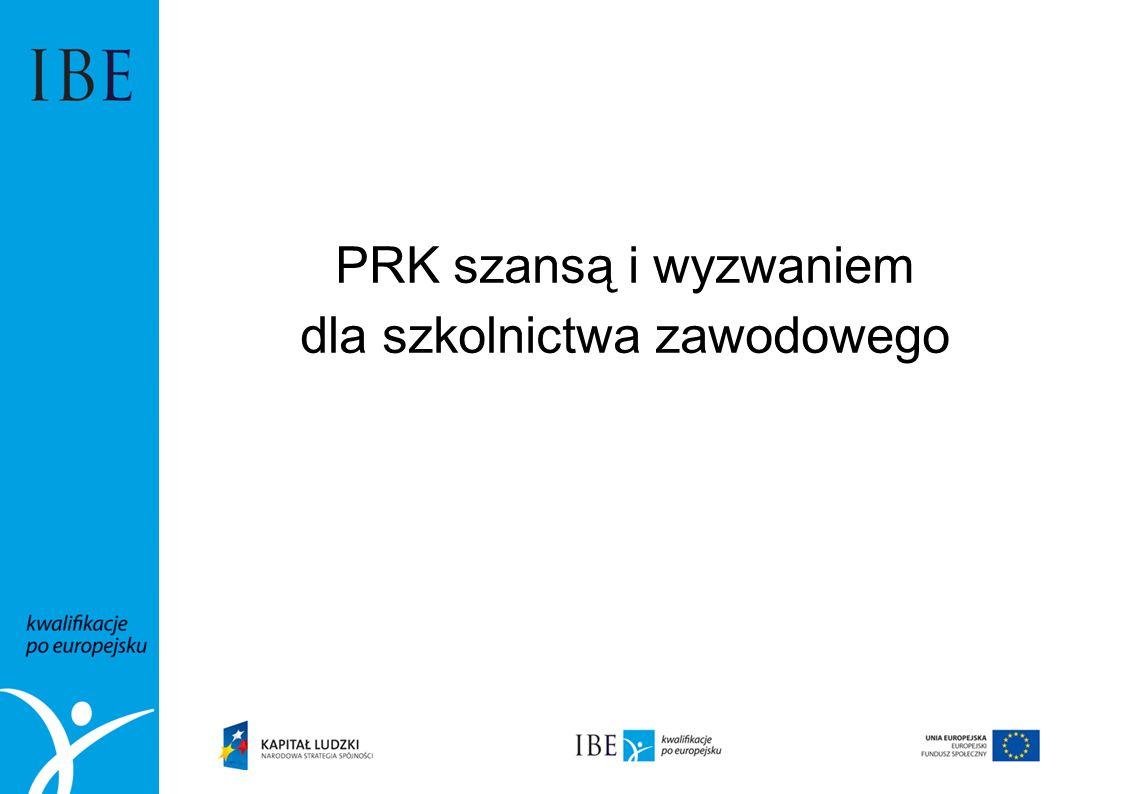 PRK szansą i wyzwaniem dla szkolnictwa zawodowego
