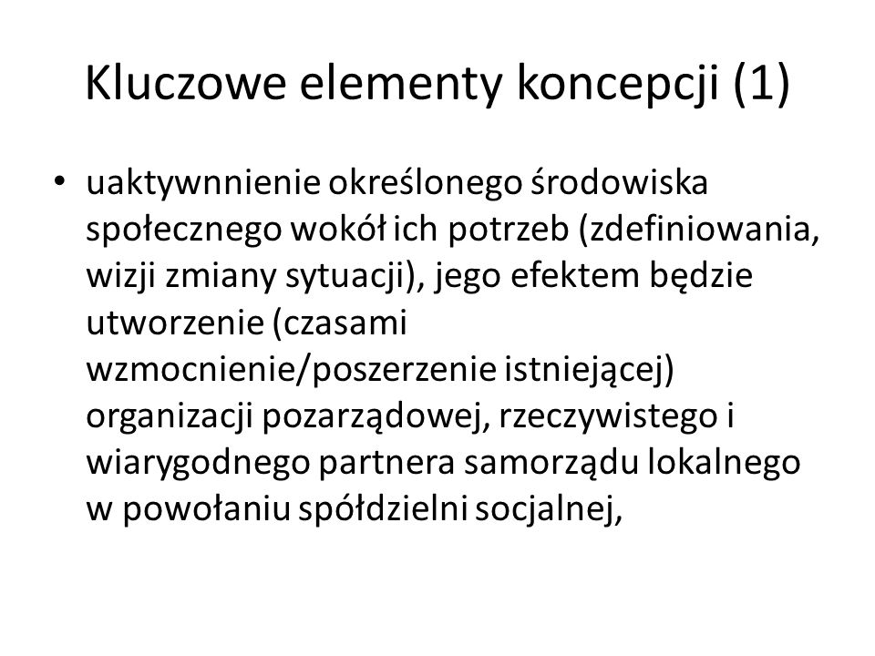 Kluczowe elementy koncepcji (1)