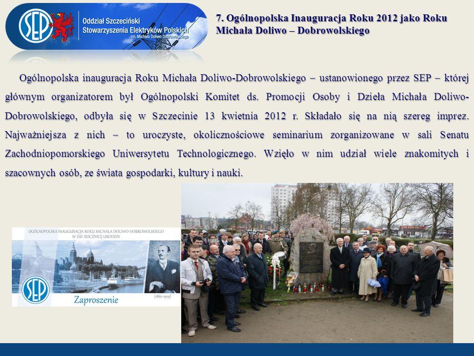 7. Ogólnopolska Inauguracja Roku 2012 jako Roku Michała Doliwo – Dobrowolskiego