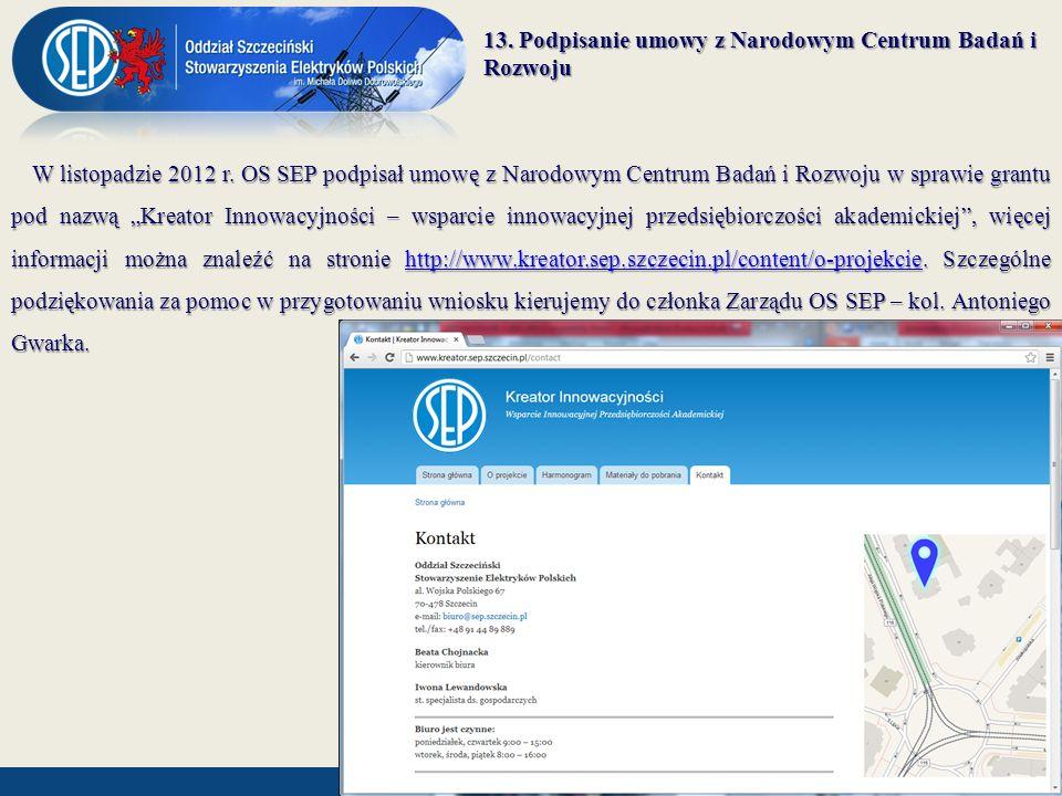13. Podpisanie umowy z Narodowym Centrum Badań i Rozwoju