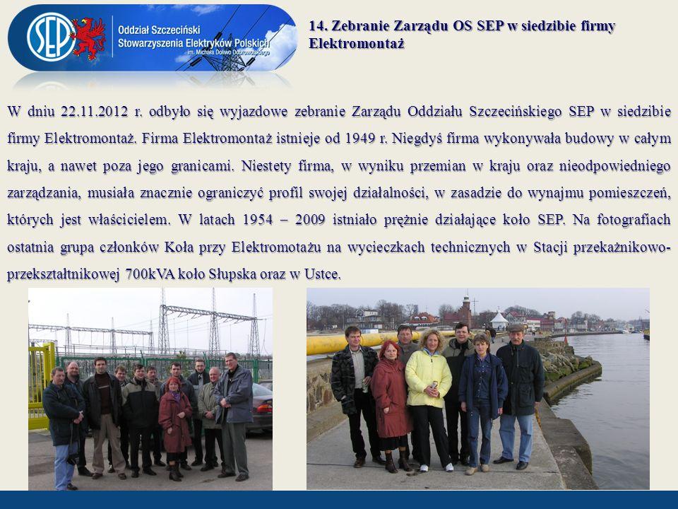 14. Zebranie Zarządu OS SEP w siedzibie firmy Elektromontaż
