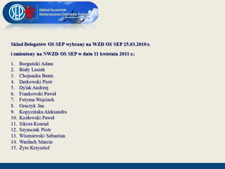 Skład Delegatów OS SEP wybrany na WZD OS SEP 25.03.2010 r.