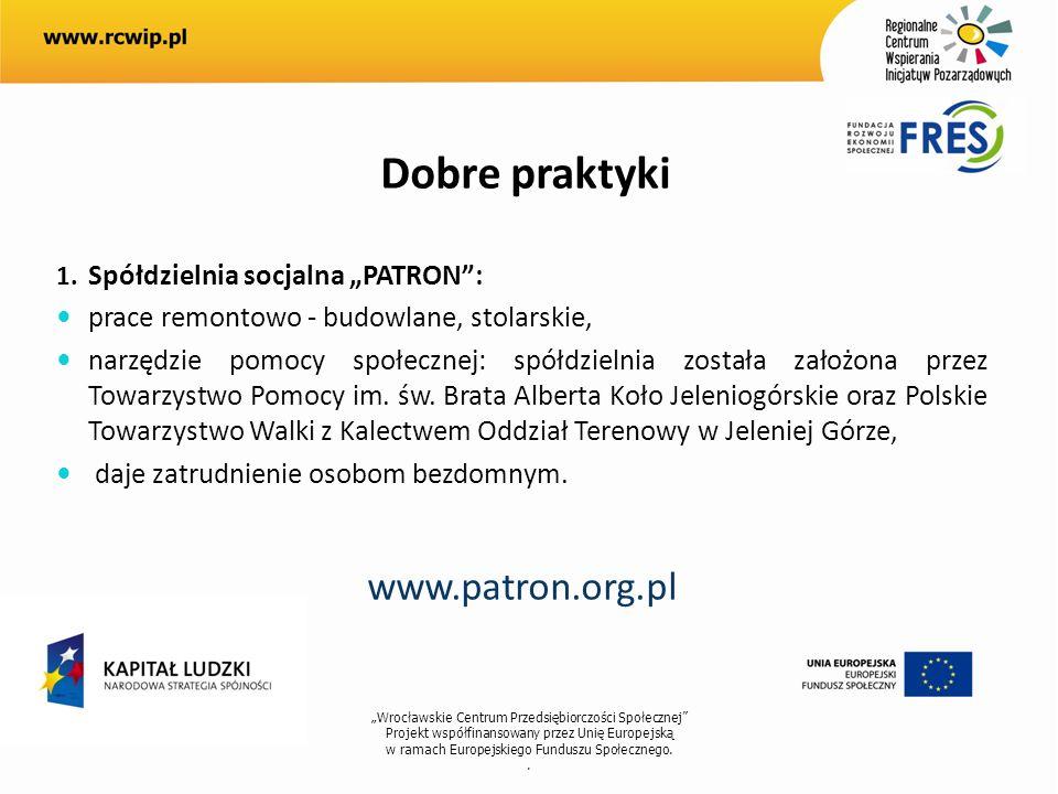"""www.patron.org.pl Dobre praktyki Spółdzielnia socjalna """"PATRON :"""