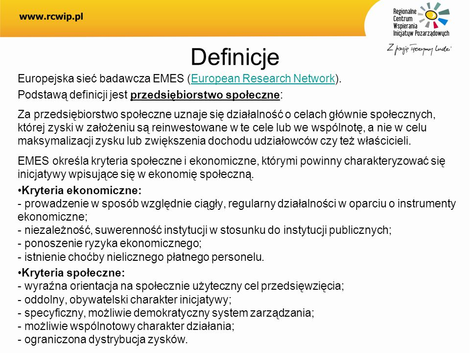Definicje Europejska sieć badawcza EMES (European Research Network).