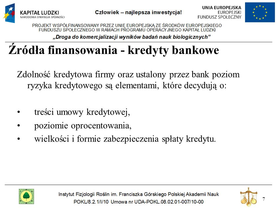Źródła finansowania - kredyty bankowe