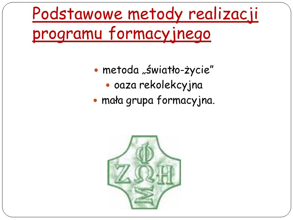 Podstawowe metody realizacji programu formacyjnego