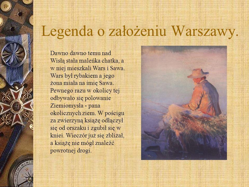 Legenda o założeniu Warszawy.
