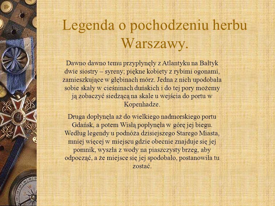 Legenda o pochodzeniu herbu Warszawy.