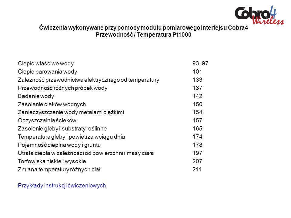 Ćwiczenia wykonywane przy pomocy modułu pomiarowego interfejsu Cobra4 Przewodność / Temperatura Pt1000