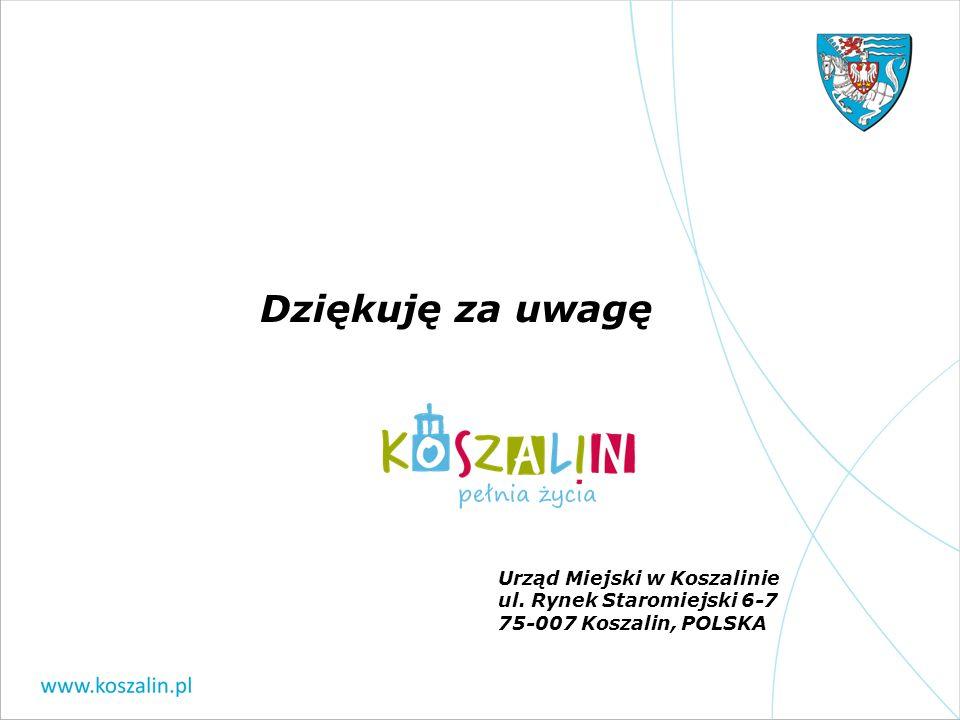Dziękuję za uwagę Urząd Miejski w Koszalinie