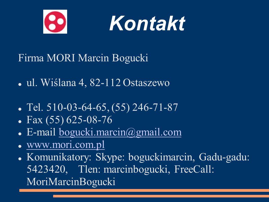 Kontakt Firma MORI Marcin Bogucki ul. Wiślana 4, 82-112 Ostaszewo