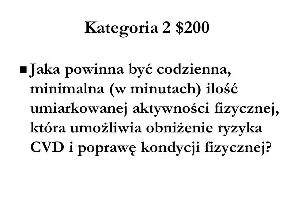 Kategoria 2 $200