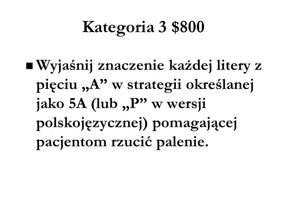 Kategoria 3 $800
