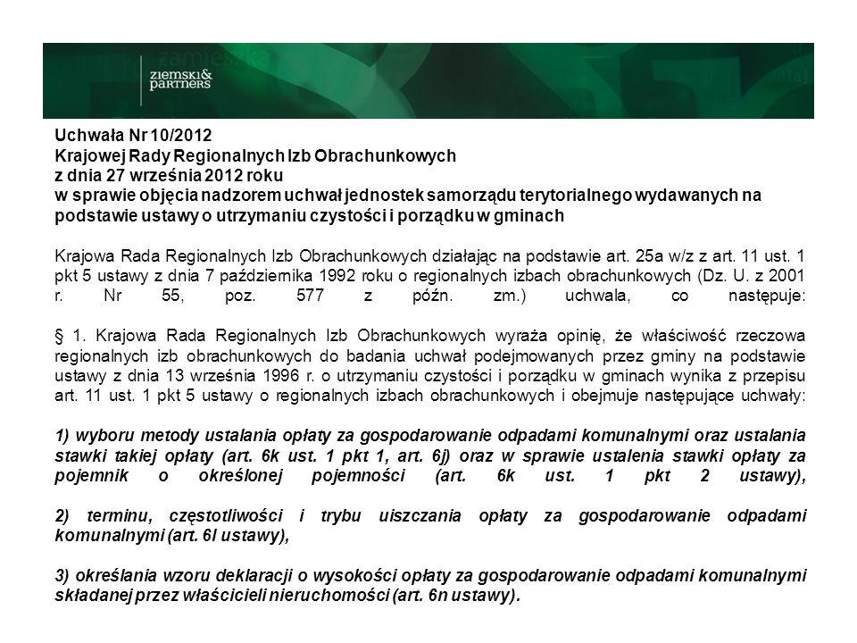 Uchwała Nr 10/2012 Krajowej Rady Regionalnych Izb Obrachunkowych z dnia 27 września 2012 roku w sprawie objęcia nadzorem uchwał jednostek samorządu terytorialnego wydawanych na podstawie ustawy o utrzymaniu czystości i porządku w gminach