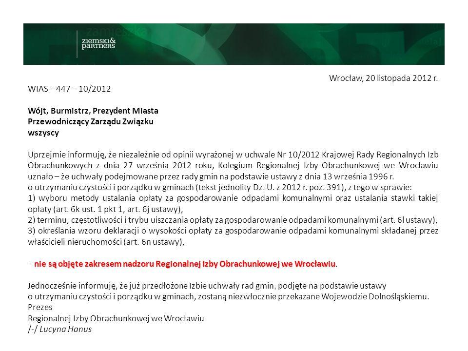 Wrocław, 20 listopada 2012 r. WIAS – 447 – 10/2012. Wójt, Burmistrz, Prezydent Miasta. Przewodniczący Zarządu Związku.