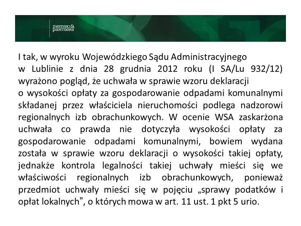 I tak, w wyroku Wojewódzkiego Sądu Administracyjnego