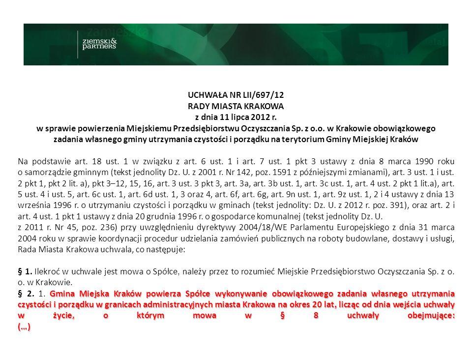 UCHWAŁA NR LII/697/12 RADY MIASTA KRAKOWA. z dnia 11 lipca 2012 r.