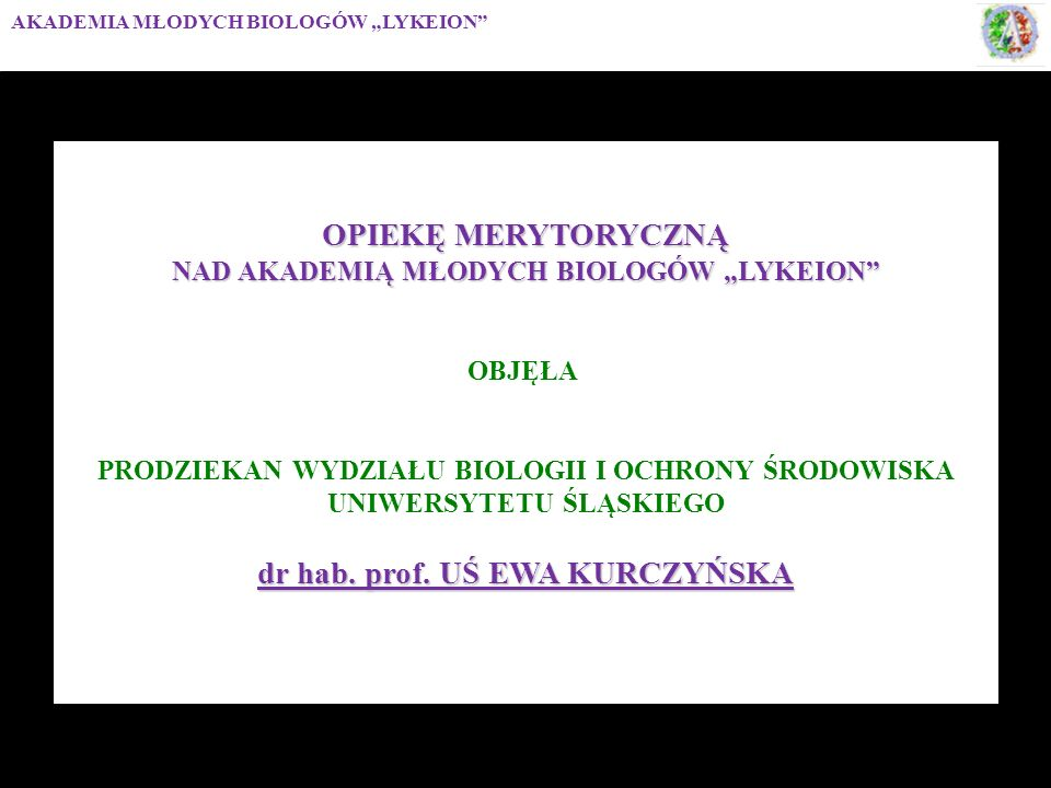 OPIEKĘ MERYTORYCZNĄ dr hab. prof. UŚ EWA KURCZYŃSKA