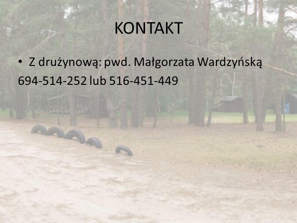 KONTAKT Z drużynową: pwd. Małgorzata Wardzyńską