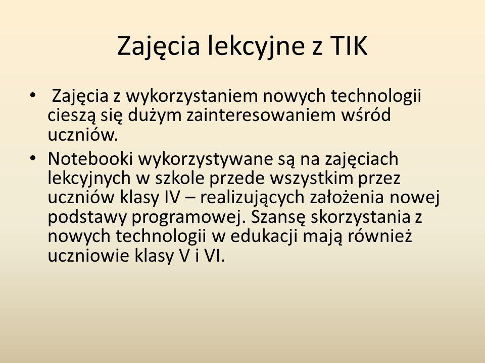 Zajęcia lekcyjne z TIK Zajęcia z wykorzystaniem nowych technologii cieszą się dużym zainteresowaniem wśród uczniów.