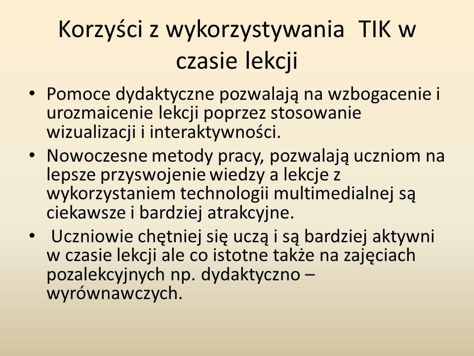 Korzyści z wykorzystywania TIK w czasie lekcji