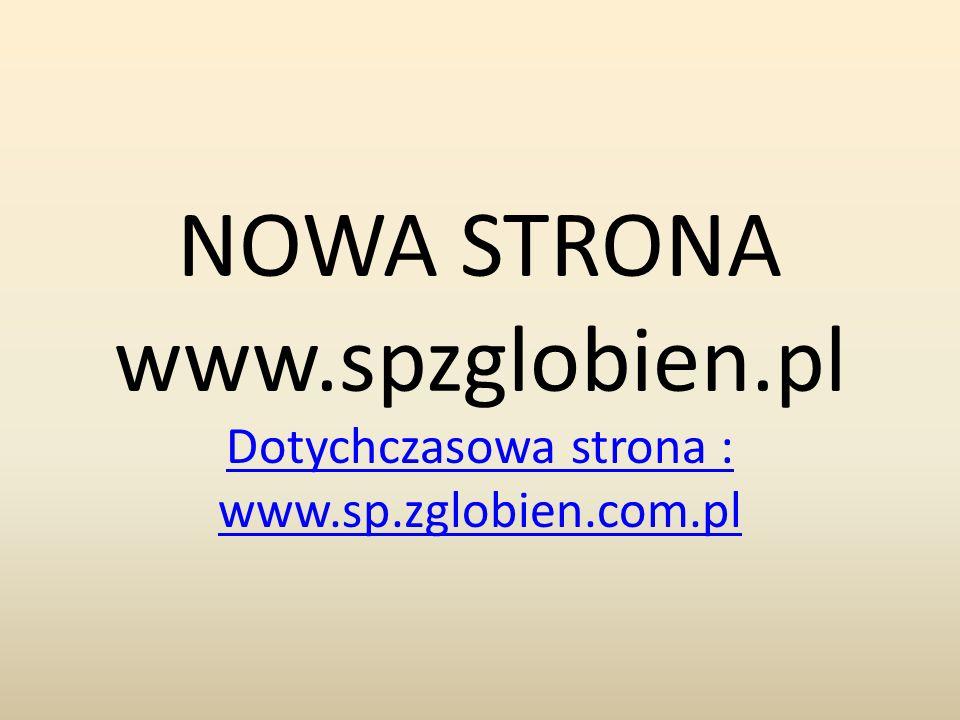 NOWA STRONA www.spzglobien.pl