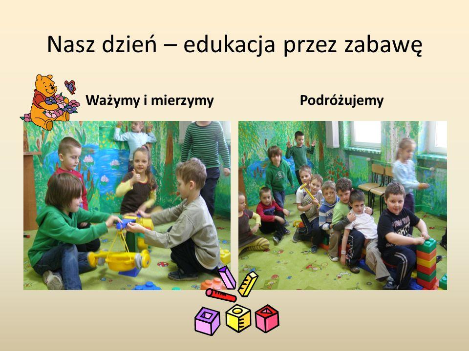 Nasz dzień – edukacja przez zabawę