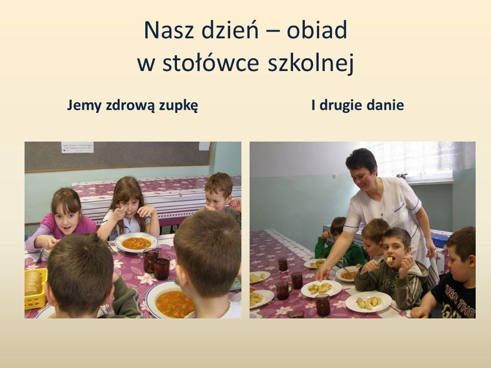 Nasz dzień – obiad w stołówce szkolnej
