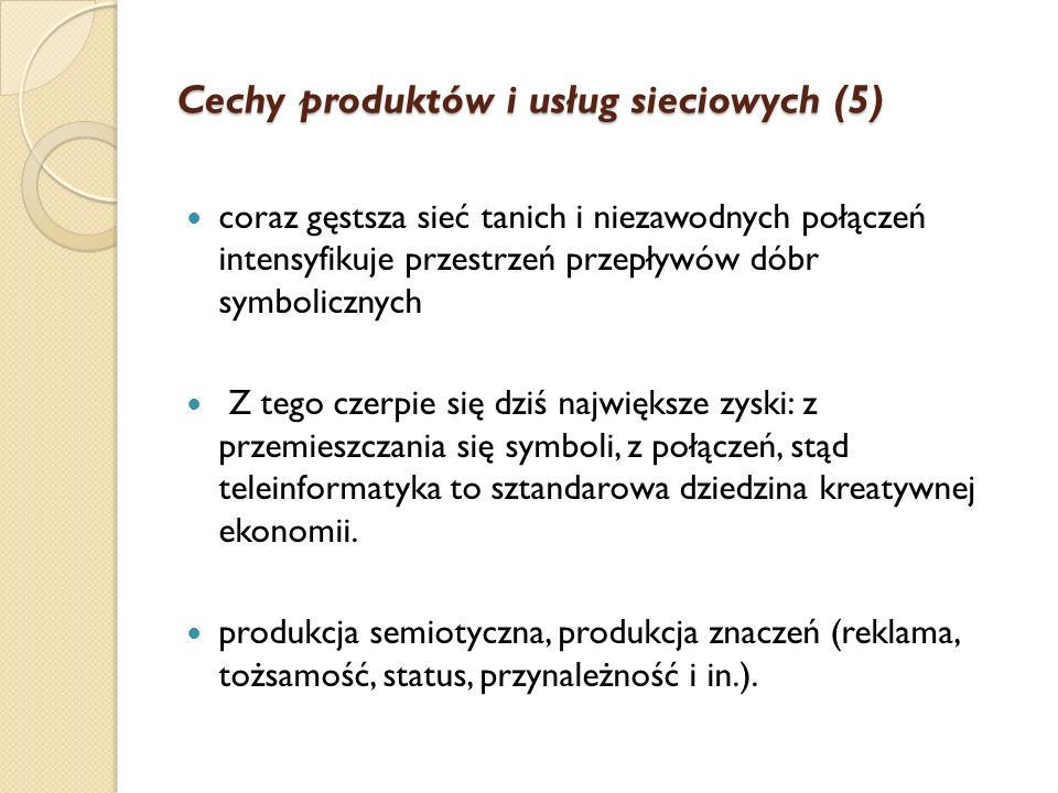 Cechy produktów i usług sieciowych (5)