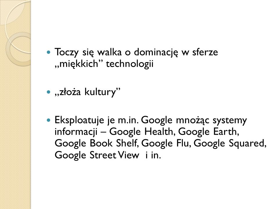 """Toczy się walka o dominację w sferze """"miękkich technologii"""