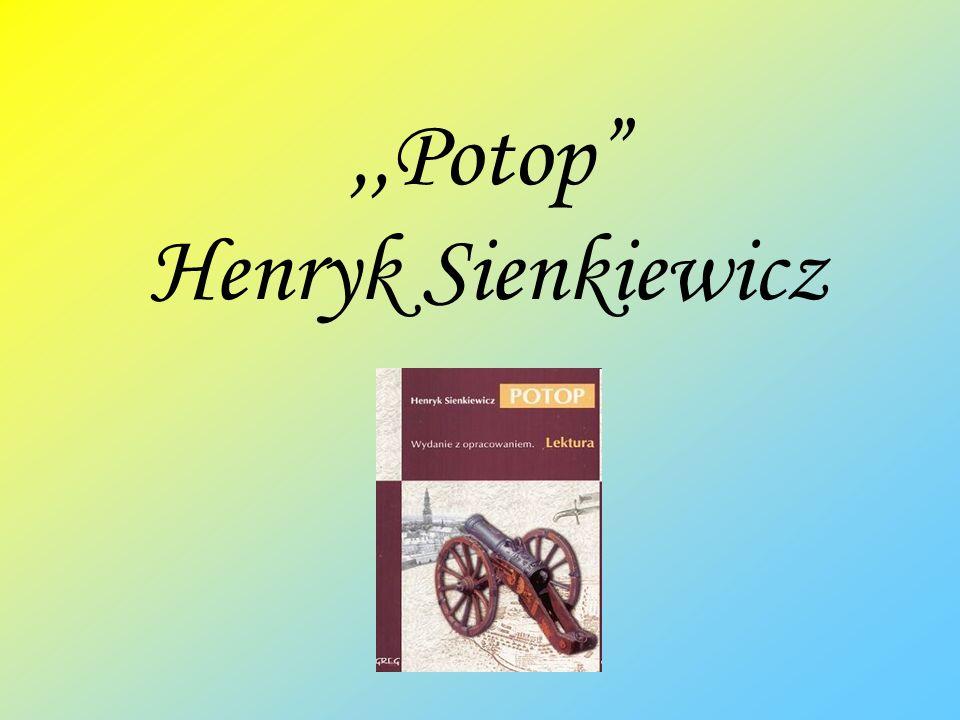 ,,Potop Henryk Sienkiewicz