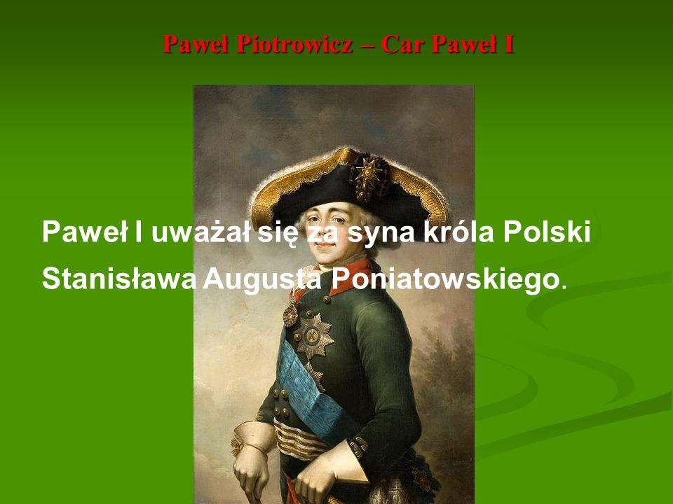 Paweł Piotrowicz – Car Paweł I