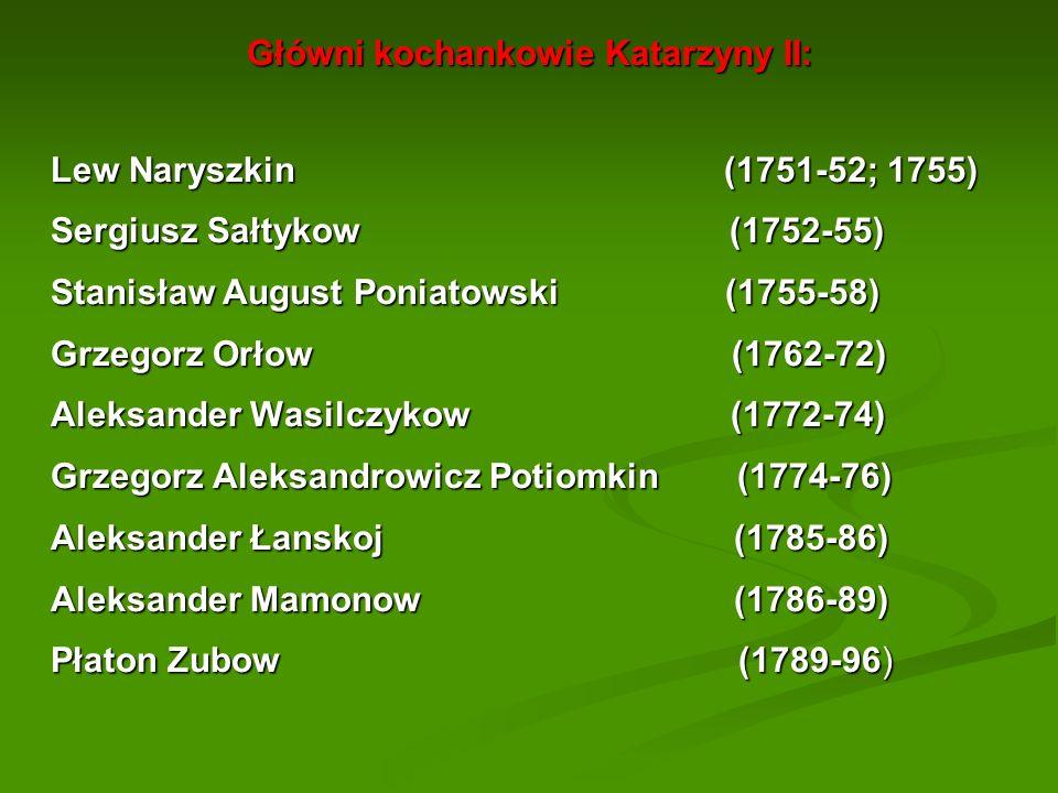Główni kochankowie Katarzyny II: