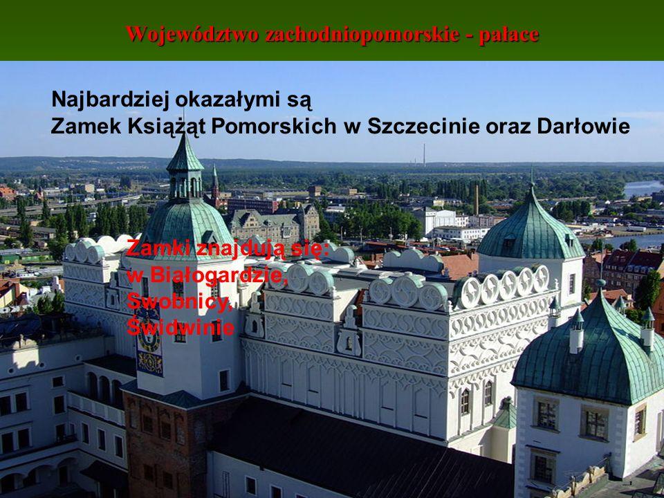 Województwo zachodniopomorskie - pałace