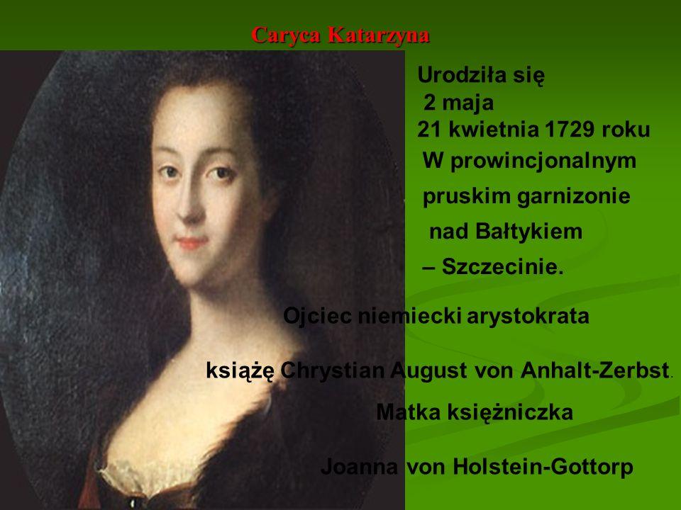 Ojciec niemiecki arystokrata Joanna von Holstein-Gottorp