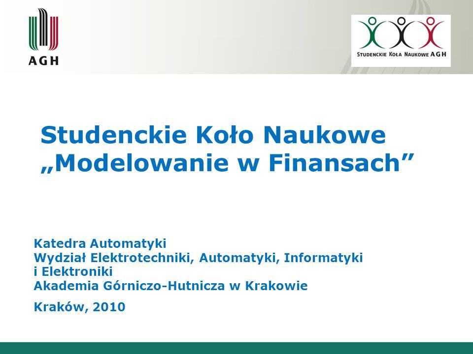 """Studenckie Koło Naukowe """"Modelowanie w Finansach"""