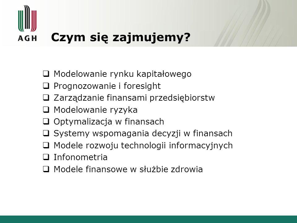 Czym się zajmujemy Modelowanie rynku kapitałowego